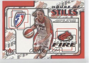 2002 Fleer Ultra WNBA House Of Stiles #2HS - Jackie Stiles