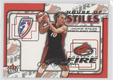 2002 Fleer Ultra WNBA House Of Stiles #5HS - Jackie Stiles
