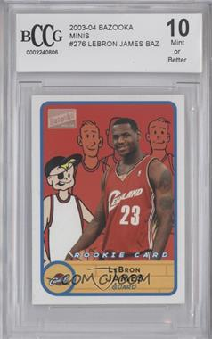 2003-04 Bazooka Mini #276 - Lebron James [ENCASED]