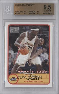 2003-04 Bazooka #223.1 - Lebron James [BGS 9.5]