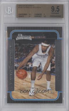 2003-04 Bowman - [Base] #140 - Carmelo Anthony [BGS9.5]