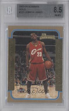 2003-04 Bowman Gold #123 - Lebron James [BGS 8.5]