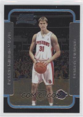 2003-04 Bowman Rookies & Stars - Chrome #130 - Darko Milicic
