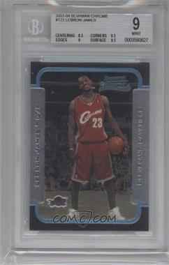 2003-04 Bowman Rookies & Stars Chrome #123 - Lebron James [BGS 9]