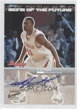 2003-04 Bowman Signs of the Future [Autographed] #SFA-TJ - T.J. Ford