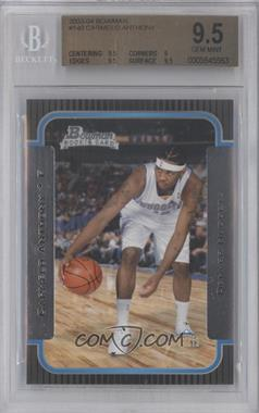 2003-04 Bowman #140 - Carmelo Anthony [BGS 9.5]