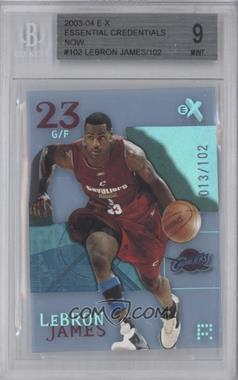 2003-04 E-X Essential Credentials Now #102 - Lebron James /102 [BGS 9]