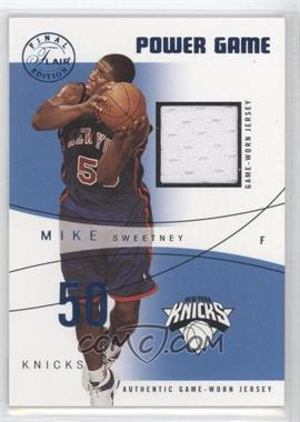 2003-04 Flair Final Edition - Power Game Jerseys - Blue #PG-MS - Mike Sweetney /250