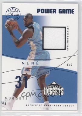 2003-04 Flair Final Edition - Power Game Jerseys - Blue #PG-N - Nene /250