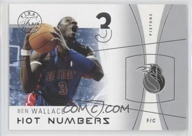 2003-04 Flair Final Edition Hot Numbers #17 HN - Ben Wallace /500