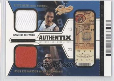 2003-04 Fleer Authentix - Jersey Authentix Game of the Week - Unripped #SN-JR - Steve Nash, Jason Richardson /50
