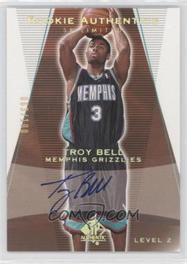 2003-04 SP Authentic Limited #160 - Level 2 Signature - Troy Bell /100