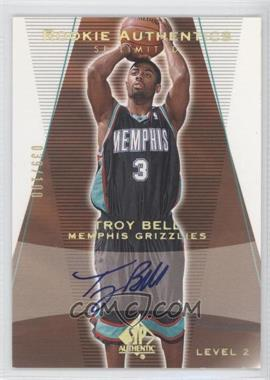 2003-04 SP Authentic Limited #160 - Troy Bell /100