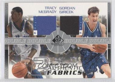 2003-04 SP Game Used - Authentic Fabrics Dual #TM/GG-J - Tracy McGrady, Gordan Giricek /100