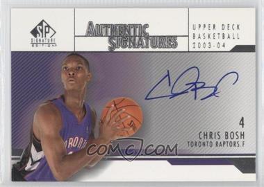 2003-04 SP Signature Edition - Authentic Signatures #AS-CH - Chris Bosh