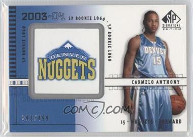 2003-04 SP Signature Edition - [Base] #103 - Carmelo Anthony /499