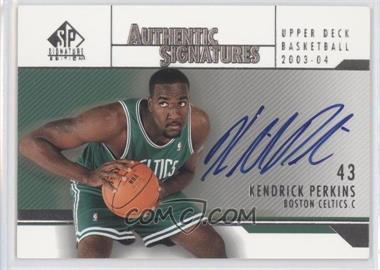 2003-04 SP Signature Edition Authentic Signatures #AS-KP - Kendrick Perkins