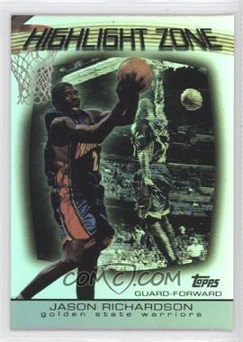 2003-04 Topps - Highlight Zone #HZ-17 - Jason Richardson