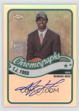 2003-04 Topps Chrome Chromographs Refractor #CA-TF - T.J. Ford /25