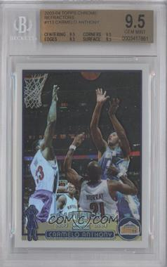 2003-04 Topps Chrome Refractor #113 - Carmelo Anthony [BGS 9.5]
