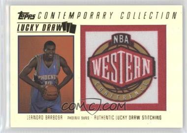 2003-04 Topps Contemporary Collection - Lucky Draw #LD15 - Leandro Barbosa /175