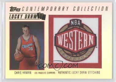 2003-04 Topps Contemporary Collection - Lucky Draw #LD5 - Chris Kaman /175