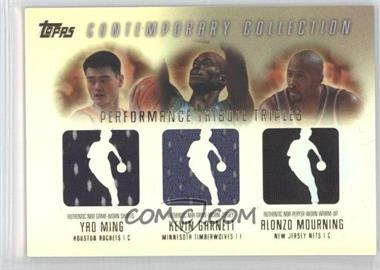 2003-04 Topps Contemporary Collection - Performance Tribute Triples Relics #PTT-MGM - Yao Ming, Kevin Garnett, Alonzo Mourning /250
