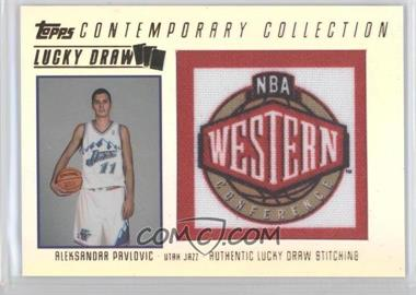 2003-04 Topps Contemporary Collection Lucky Draw #LD11 - Aleksandar Pavlovic /175