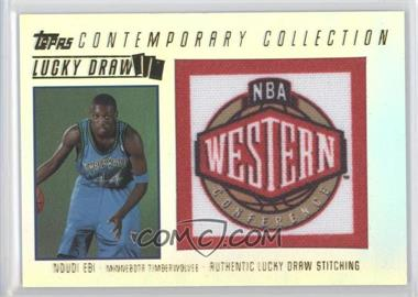 2003-04 Topps Contemporary Collection Lucky Draw #LD14 - Ndudi Ebi /175