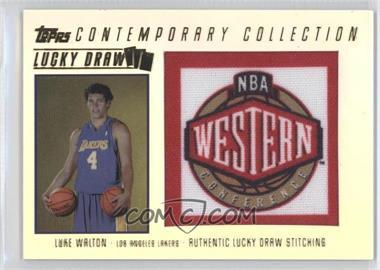 2003-04 Topps Contemporary Collection Lucky Draw #LD17 - Luke Walton /175