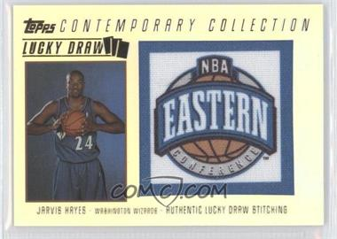 2003-04 Topps Contemporary Collection Lucky Draw #LD7 - Jarvis Hayes /175