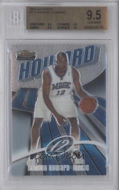 2003-04 Topps Finest - [Base] #173 - Dwight Howard [BGS9.5]