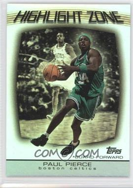 2003-04 Topps Highlight Zone #HZ-1 - Paul Pierce
