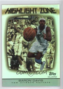 2003-04 Topps Highlight Zone #HZ-12 - Baron Davis