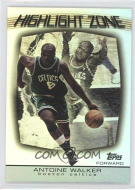2003-04 Topps Highlight Zone #HZ-13 - Antoine Walker