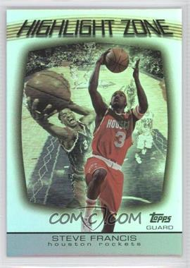2003-04 Topps Highlight Zone #HZ-4 - Steve Francis