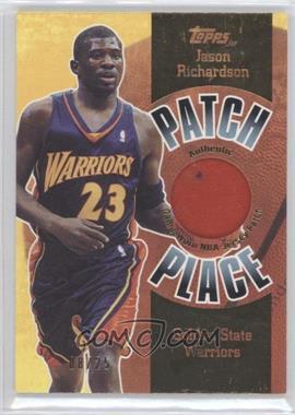 2003-04 Topps Jersey Edition - Patch Place #PP7 - Jason Richardson /25