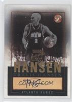 Travis Hansen /25
