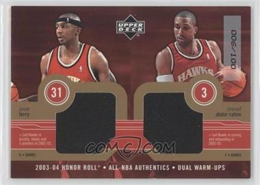 2003-04 Upper Deck Honor Roll All-NBA Authentics Gold Dual Warm-Ups #JT/SA - Jason Terry, Shareef Abdur-Rahim /100