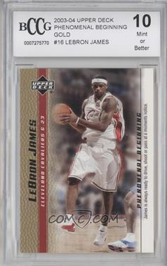 2003-04 Upper Deck Lebron James Phenomenal Beginning Box Set [Base] Gold #16 - Lebron James [ENCASED]