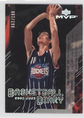 2003-04 Upper Deck MVP Basketball Diary Foil #BD1 - Yao Ming /100