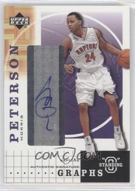 "2003-04 Upper Deck Standing ""O"" - Graphs - [Autographed] #MP - Morris Peterson"