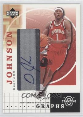 "2003-04 Upper Deck Standing ""O"" Graphs [Autographed] #DJ - DerMarr Johnson"