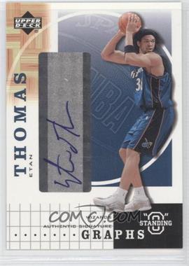 """2003-04 Upper Deck Standing """"O"""" Graphs [Autographed] #ET - Etan Thomas"""
