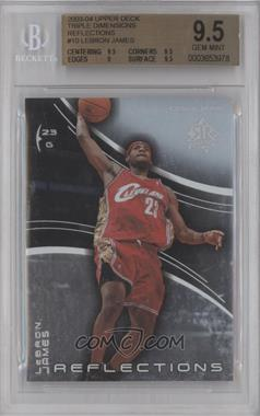 2003-04 Upper Deck Triple Dimensions Reflections #10 - Lebron James [BGS 9.5]