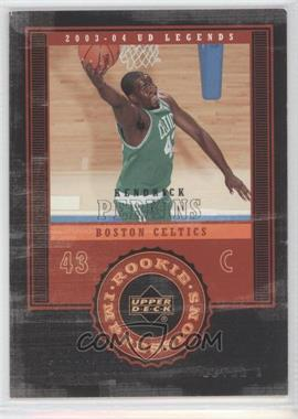 2003-04 Upper Deck UD Legends - [Base] #105 - Kendrick Perkins /1999