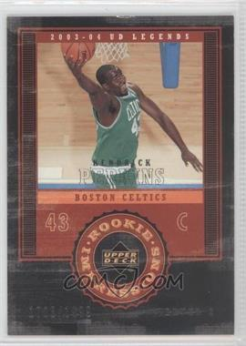 2003-04 Upper Deck UD Legends #105 - Kendrick Perkins /1999