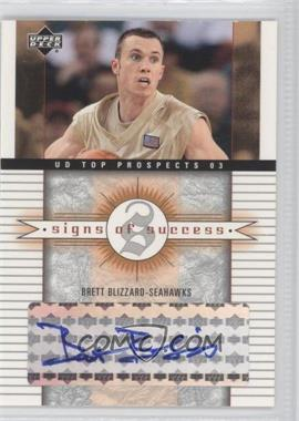 2003-04 Upper Deck UD Top Prospects Signs of Success [Autographed] #SS-BB - [Missing]