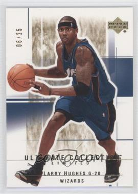 2003-04 Upper Deck Ultimate Collection Limited #116 - Larry Hughes /25
