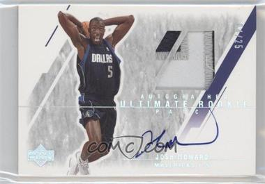 2003-04 Upper Deck Ultimate Collection Limited #152-P - Josh Howard /25